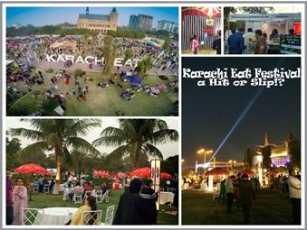 Karachi Eat Festival a Hit or Slip! ?