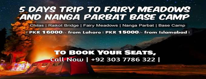 5 days trip to fairy meadows and nanga parbat base camp