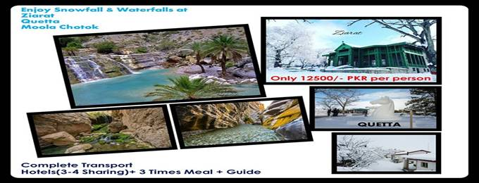 3 days snowy family tour to quetta, ziarat, & moola chotok