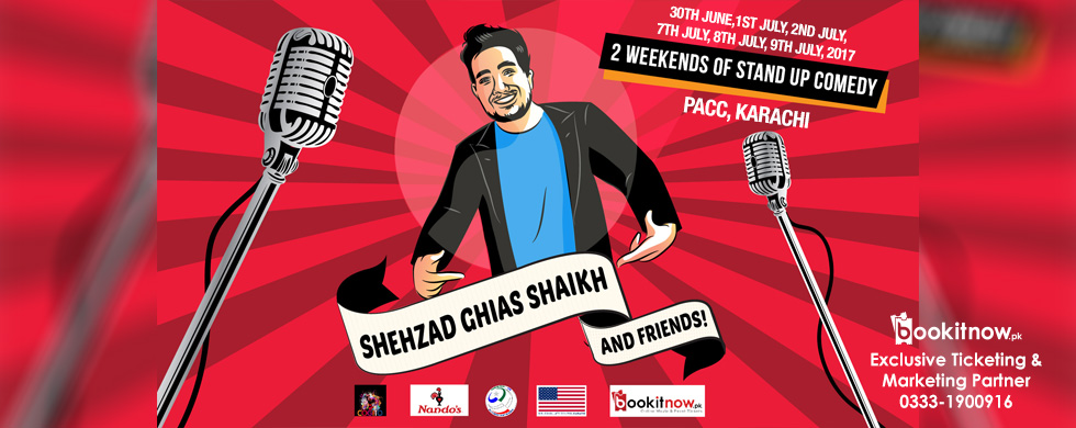 shehzad ghias shaikh and friends - stand up comedy