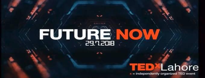 tedxlahore 2018: future now