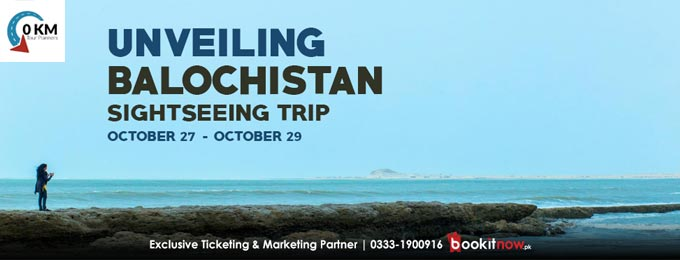 Unveiling Balochistan - Sightseeing trip