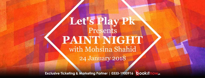 let's play pk presents: paint night with mohsina shahid