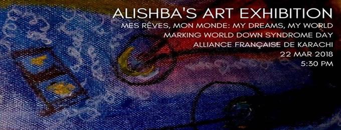 alishba's art exhibition: mes rêves, mon monde