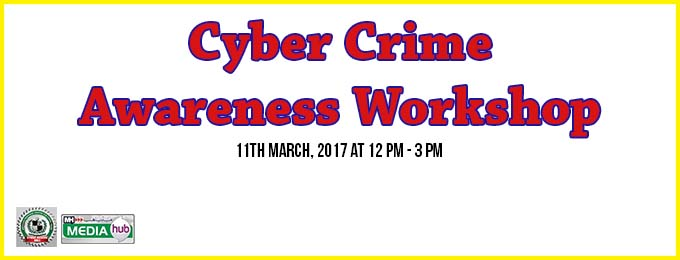Cyber Crime Awareness Workshop