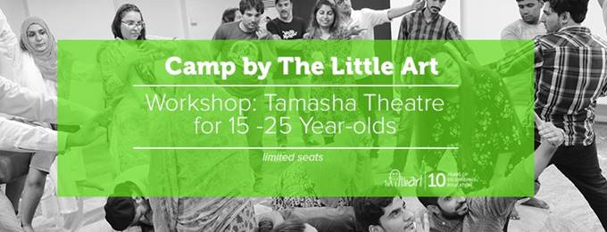 camp by the little art - tamasha theatre