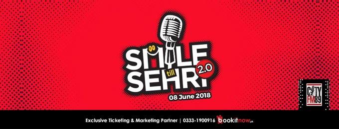 SMILE TILL SEHRI 2.0