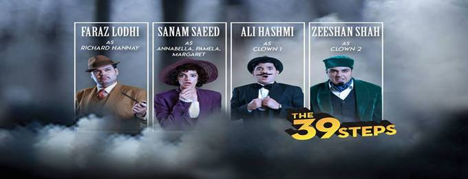"""""""THE 39 STEPS"""" A Theater Play Directed by Nida Butt"""