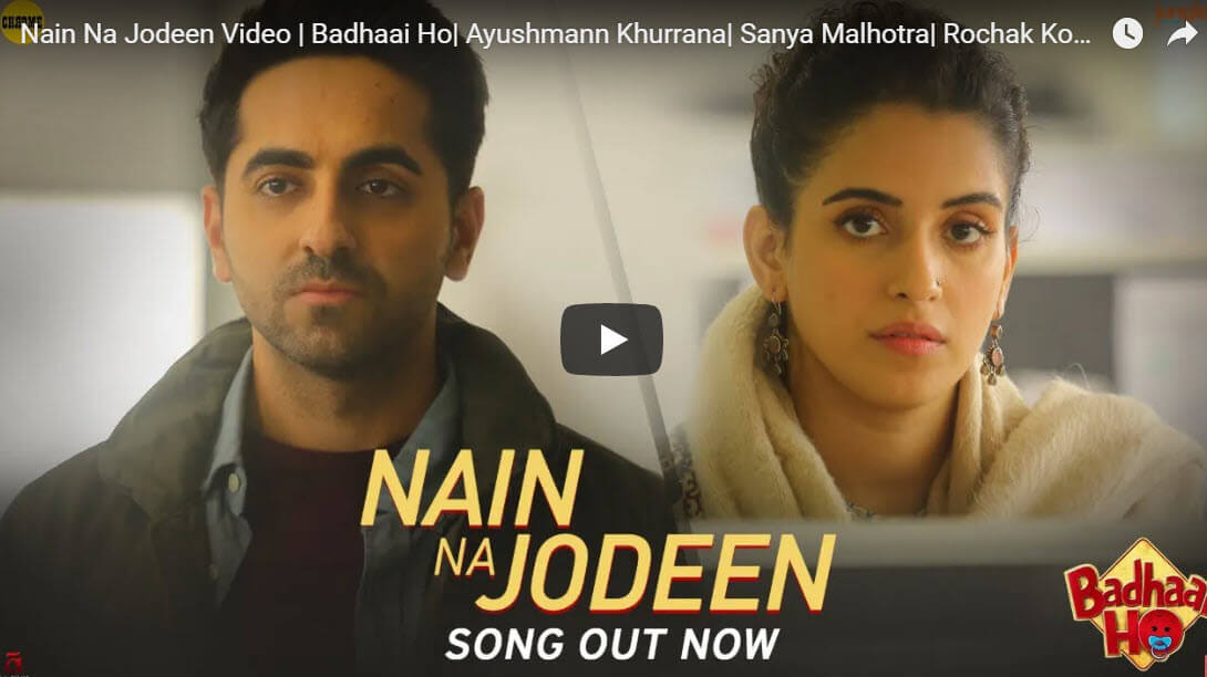 Nain Na Jodeen Video Song | Badhaai Ho