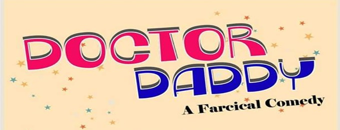 doctor daddy (a farcical comedy)
