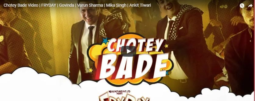 Chotey Bade Video Song | FRYDAY | Govinda | Varun Sharma | Mika Singh | Ankit Tiwari