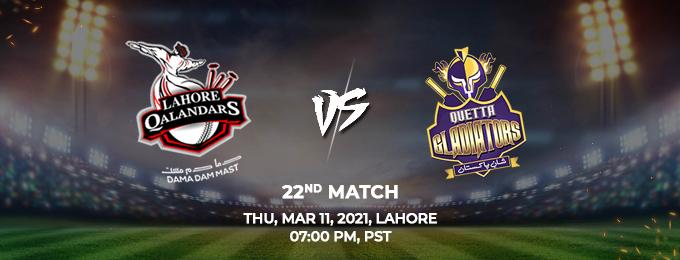 Lahore Qalandars VS Quetta Gladiators 22nd Match (PSL 2021)
