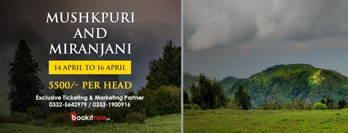 Trip to Mushkpuri and Miranjani Islamabad