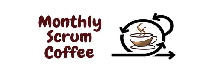 monthly scrum coffee
