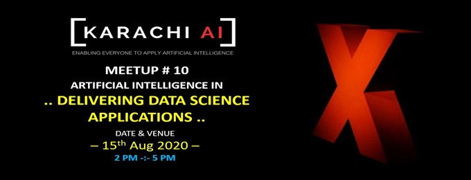 karachi.ai meetup # x : delivering data science applications