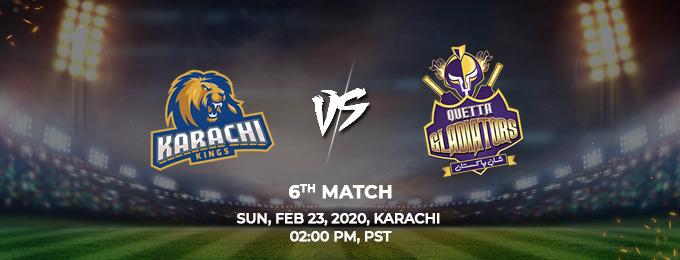 Karachi Kings  vs Quetta Gladiators 6th Match (PSL 2020)