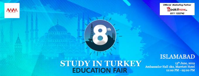 8th Study in Turkey Education Fair Islamabad