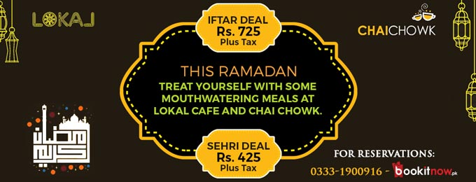 Lokal Cafe & Chai Chowk - Iftar and Sehri Deals