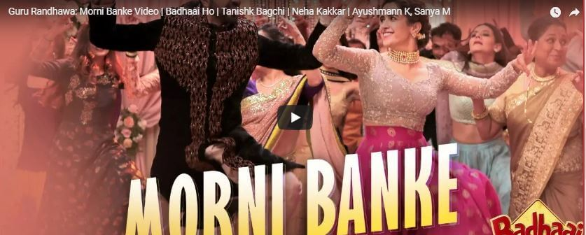 Morni Banke | Video Song | Badhaai Ho