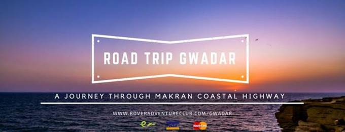 road trip gwadar - a journey through makran coastal highway