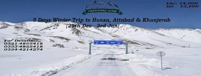 5 days snowy trip to hunza, attabad & khunjerab (29 dec-3rd jan)