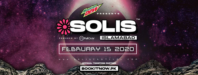 MOUNTAIN DEW PRESENTS SOLIS ISLAMABAD - 2020