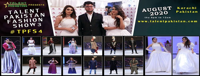 talent pakistan fashion show 4 #tpfs4