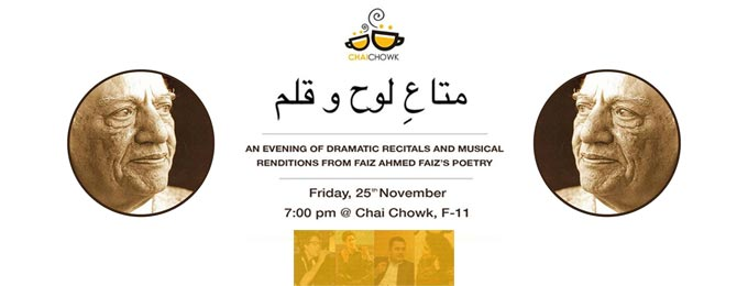 متاعِ لوح و قلم - Dramatic Recitals & Musical Renditions of Faiz Islamabad