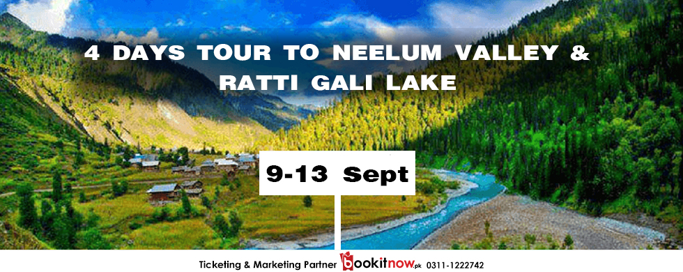 4 days tour to neelum valley & ratti gali lake