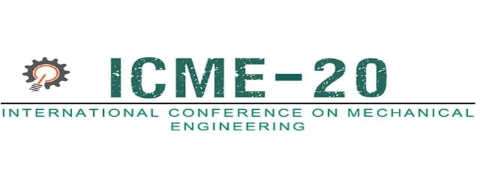 international conference on mechanical engineering icme 20