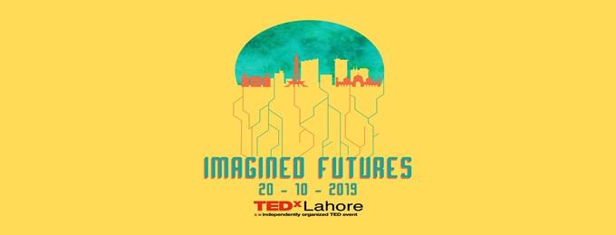 tedxlahore 2019 : imagined futures