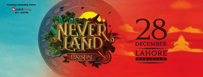 Neverland Festival - Pakistan