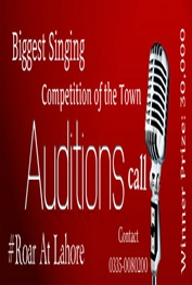 Audition's call for Singing Competition Lahore | Lahore