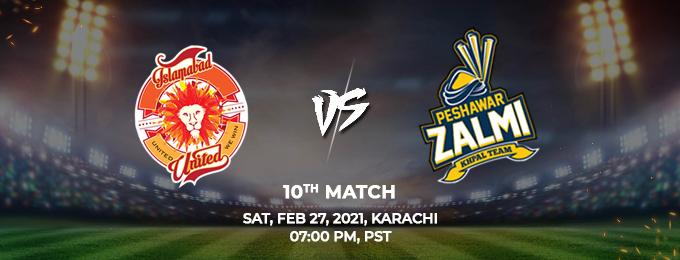 Islamabad United VS Peshawar Zalmi 10th Match (PSL 2021)