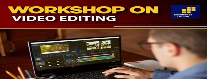 workshop on video editing