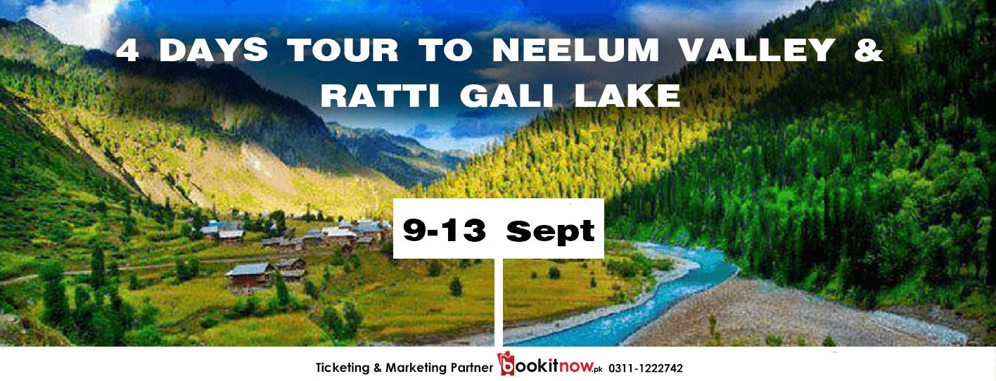 4 Days Tour To Neelum Valley & Ratti Gali Lake