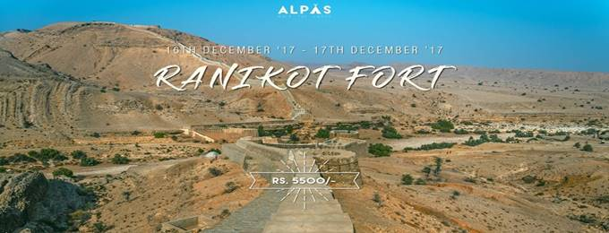 tour to the historic ranikot | 16th-17th december '17