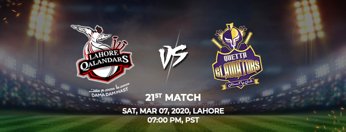 Lahore Qalandars vs Quetta Gladiators 21th Match (PSL 2020)