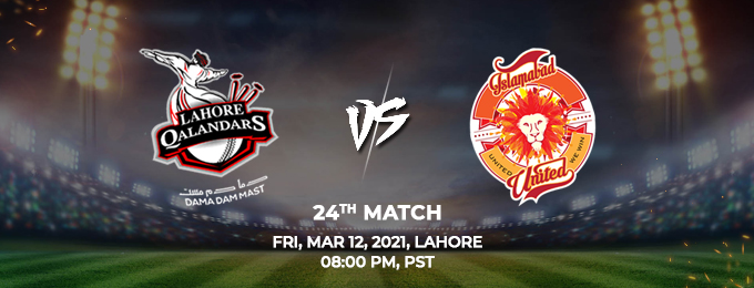 lahore qalandars vs islamabad united 24th match (psl 2021)