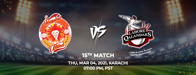 Islamabad United VS Lahore Qalandars 15th Match (PSL 2021)