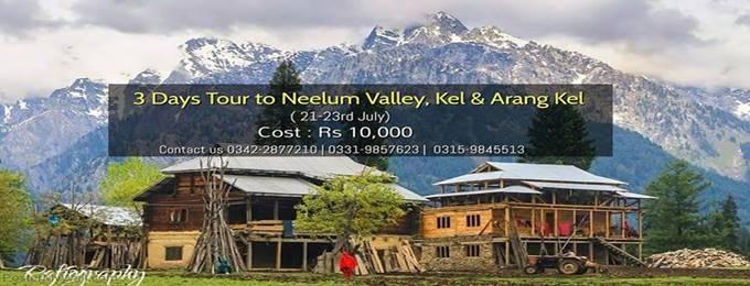 3 days tour to neelum valley, kel and arang kel ( 21-23rd july)
