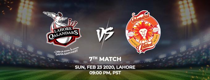 Lahore Qalandars  vs Islamabad United 7th Match (PSL 2020)