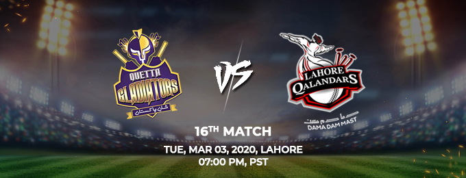 quetta gladiators vs lahore qalandars 16th match (psl 2020)