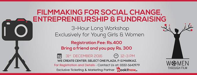 Filmmaking for Social Change, Entrepreneurship and Fundraising Islamabad
