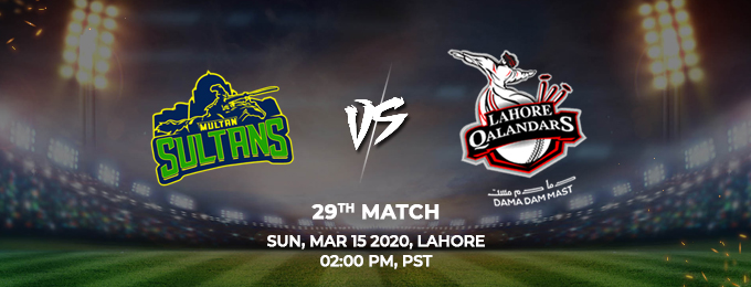 Multan Sultans vs Lahore Qalandars 29th Match (PSL 2020)