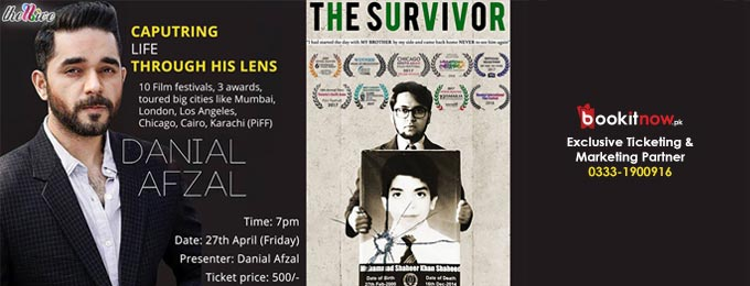 The Survivor A Documentary Screening by Danial Afzal
