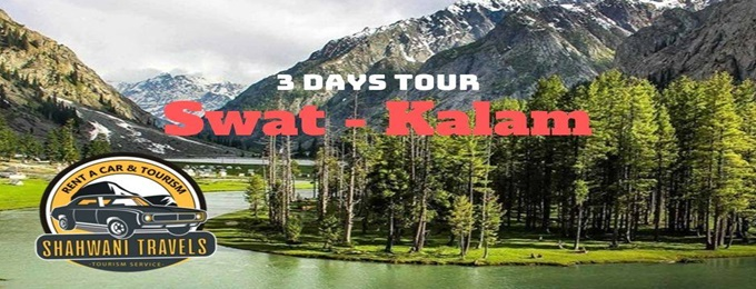 tour to swat - kalam valley 24 to 27 oct