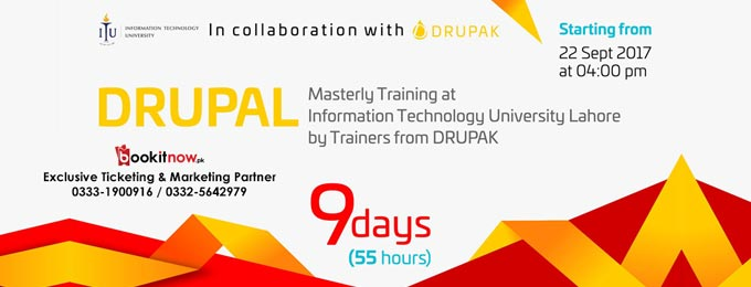 Nine Days (55hrs) Drupal Masterly Training at ITU Lahore