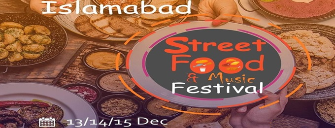 islamabad street food and music festival