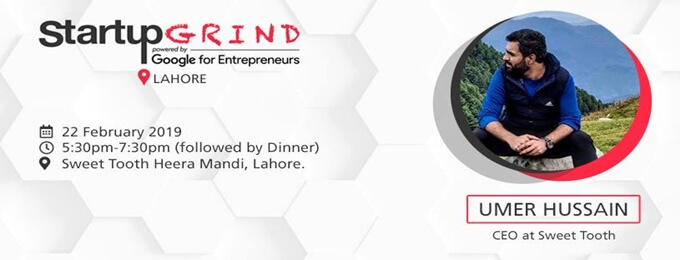 startup grind lahore hosting umer hussain (ceo sweet tooth)
